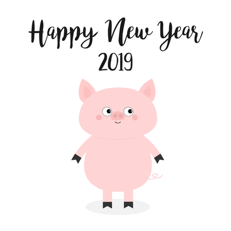 Happy New Year 2019. Pig. Pink piggy piglet. Chinise symbol. Cute cartoon funny kawaii baby character. Flat design. White background. Isolated. Vector illustration