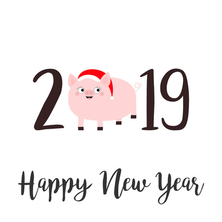 Happy New Year 2019 text. Cute fat pig in santa hat. Pink piggy piglet. Chinise symbol. Cartoon funny kawaii smiling baby character. Flat design. White background. Isolated. Vector illustration