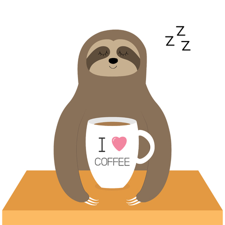 Sloth sitting. I love coffee cup. Sleeping sign zzz. Teacup on wooden table. Cute cartoon lazy sleep baby character. Slow down. Wild jungle animal collection. White background. Flat design. Vector