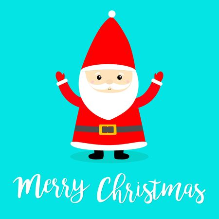 Merry Christmas. Santa Claus costume, red hat, beard. Cute cartoon  funny character holding hands up. New Year. Baby collection. Isolated. Greeting card.