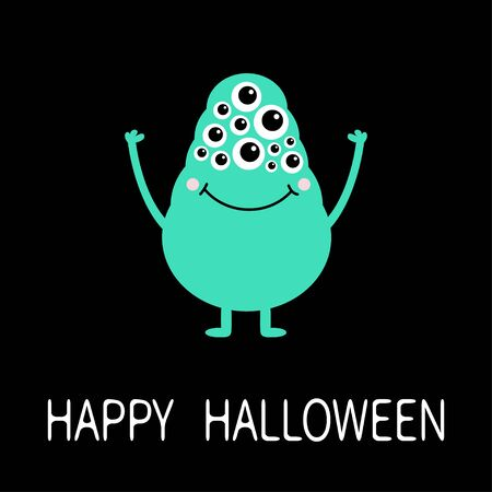 Happy Halloween. Green monster with many eyes, hands up. Funny Cute cartoon character. Baby collection. Flat design. Greeting card. Black background. Isolated. Vector illustration