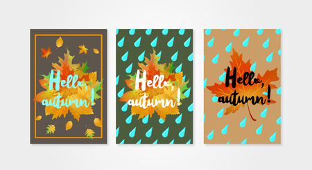 Hello autumn posters templates with drops of rain and fallen leaves. Set of design concepts. Can be used for advertising and promotion, season offer, design gift card, flyer or placard.
