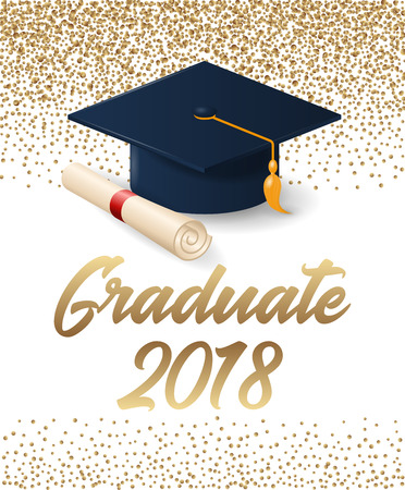 Class of 2018 graduation poster with hat and diploma scroll. Can be used for invitation, banner, greeting card, postcard. Vector graduate template. Illustration
