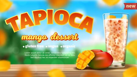 Realistic vector illustration of tapioca mango dessert. Mango fruit and cocktail in a glass. 免版税图像 - 139829665