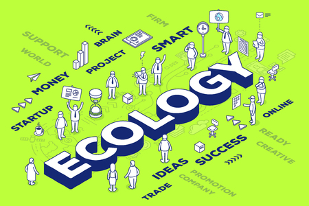 Vector illustration of three dimensional word ecology with people and tags on green background with scheme. Ecological concept. 3d thin line art style design for web, site, banner