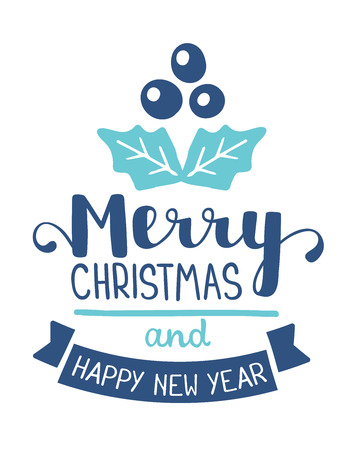 Vector illustration of christmas mistletoe with handwritten text merry christmas and happy new year on white background. Hand draw flat stylized design for web, site, banner, poster, print, greeting card
