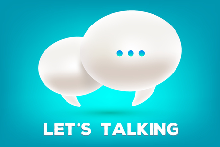 Vector illustration of 3d white dialog speech bubbles with three dots and text lets talking on blue background.