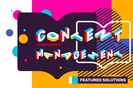 Content management concept on bright color background with abstract element. Vector creative horizontal illustration of 3d word lettering typography. Isometric template design for business banner Illustration