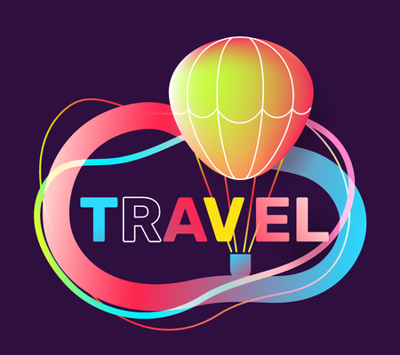 Vector creative illustration of travel word typography on dark background. Travel company concept with air balloon, decor element. Glow neon effect design for business tourist advertising web, site, banner