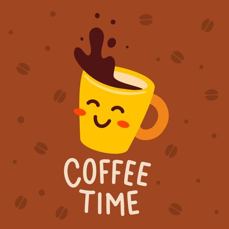Vector illustration of yellow happy character coffee cup with text on brown background with bean. Coffee time concept. Hand drawn cartoon art flat style design for poster, card, cafe, menu 版權商用圖片 - 147921695