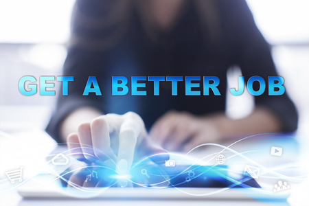 getting better: Woman is using modern tablet pc, presssing on touch screen and selecting Get a better job. Stock Photo