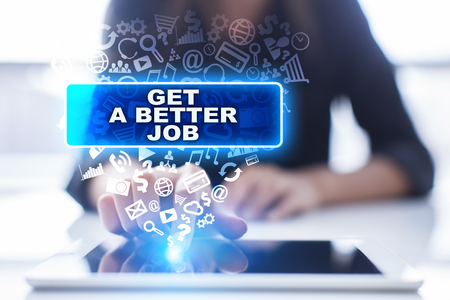 Woman is using tablet pc, pressing on virtual screen and selecting get a better job.