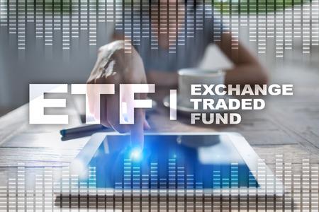 ETF. 교환 상장 된 펀드. 비즈니스, 인터넷 및 기술 개념입니다.