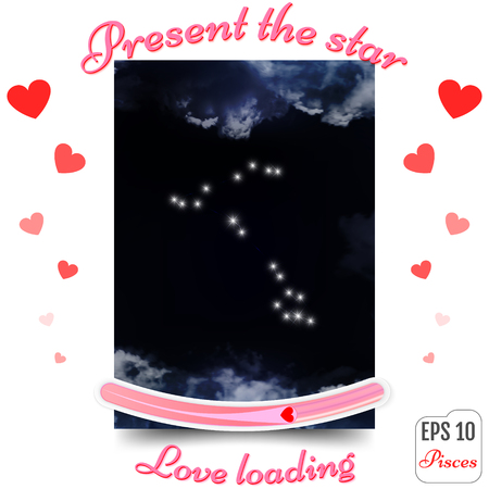 Pisces Zodiac sign. Pisces Horoscope constellation, stars. Present the star. The best gift to a loving heart. Love loading concept. Vector illustration Vectores