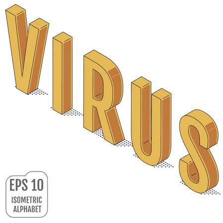 The word VIRUS written in the isometric alphabet.