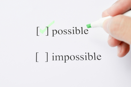 printout: Possible Concept. Changing The Word Impossible to Possible. Choose word possible. Not choose impossible. Focus at text or words.