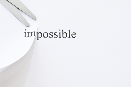 printout: Possible Concept. Changing The Word Impossible to Possible. seperate word im and possible by cutting.
