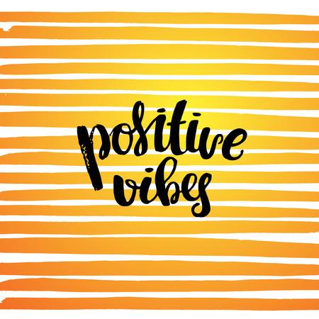vibes: trendy lettering concept handwritten poster. Positive vibes Illustration