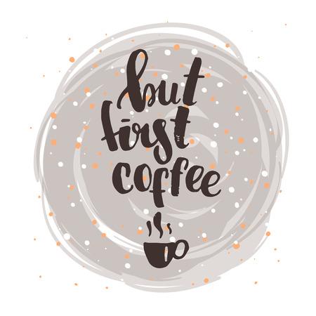 manifesto lettering moda. A mano calligrafia. concetto manifesto scritto a mano. Ma prima del caffè Vettoriali