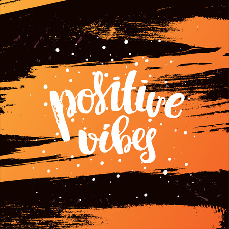 vibes: trendy lettering Hand drawn calligraphy. concept handwritten poster. positive vibes