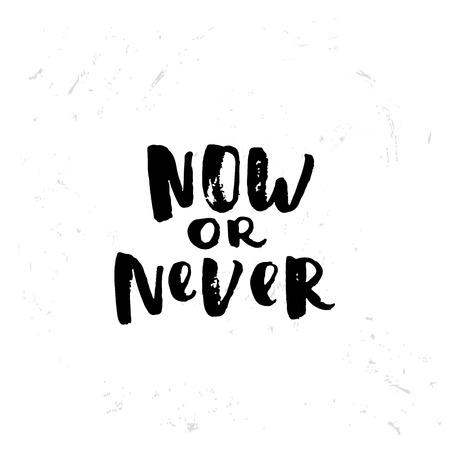 """bonne aventure: Hand drawn calligraphie. Modèle de carte postale. notion de motivation manuscrite """"maintenant ou jamais"""""""