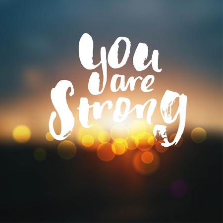comfort: Hand drawn calligraphy. Template post card. concept handwritten motivation  you are strong  Illustration