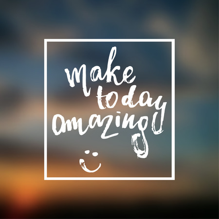trendy lettering poster. Hand drawn calligraphy. concept handwritten poster. make today amazing