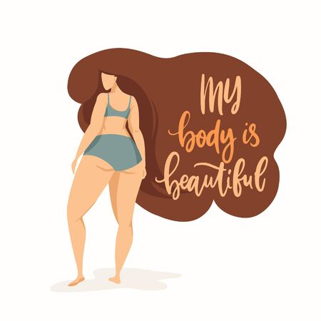 Female character on poster with trendy hand drawn lettering My body is beautiful. Girl with beautiful hair in grey bikini. Body positive feminism quote Illustration