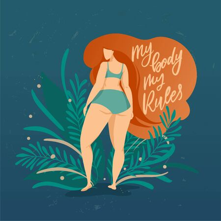 Bodypositive poster with trendy hand drawn lettering My body mu rules . Girl with beautiful hair against a background of green leaves and plants. Female characters. Feminism quote