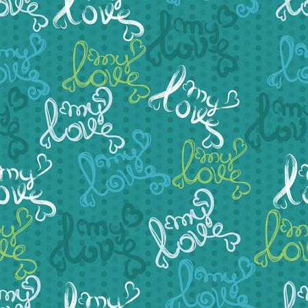 dry brush: My love text written by dry brush. Seamless pattern.