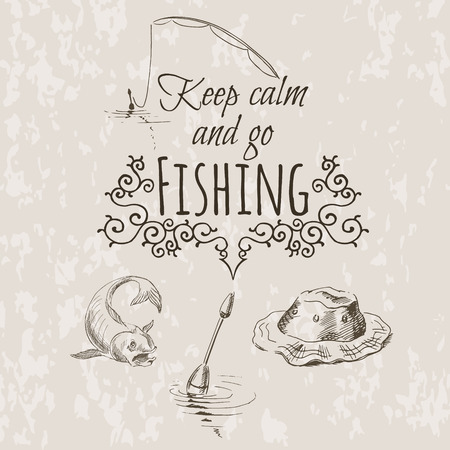 fishing boats: Sketch of fishing. Fish, fishing rod, float, hat and text keep calm and go fishing. Vector illustration. Illustration