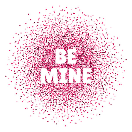 Be mine. Valentines day card. Vector illustration with colorful hearts. Abstract illustration for print, banner or poster.