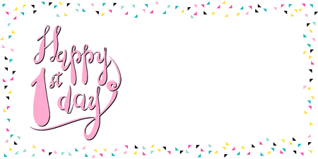 first day: Happy first day lettering vector greeting card Illustration