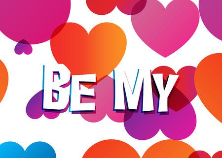 Be My Valentine, design for Valentine Day, pink and orange