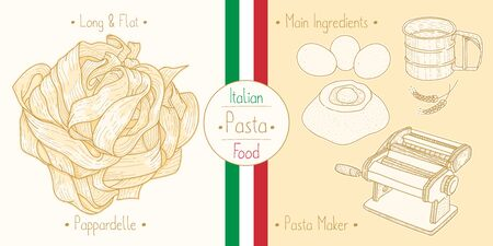Cooking italian food Pappardelle Pasta and main ingredients and pasta makers equipment, sketching illustration in vintage style