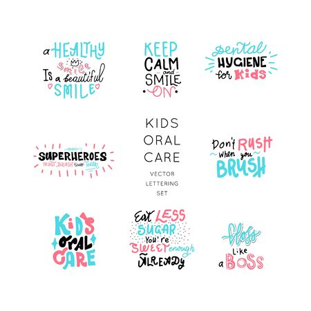 Kids oral care vector set. Dental hygiene for child.Hand drawn motivational lettering quotes collection. Bundle of positive funnyposters. Custom designs of inspirational quotes.