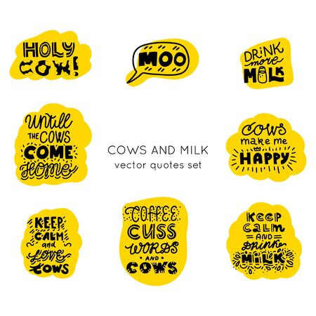 Cows and milk vector elements.Hand drawn motivational lettering quotes collection. Bundle of positive motivation posters. Set of objects for package, merch and other design. Hand lettering quotes bundle.