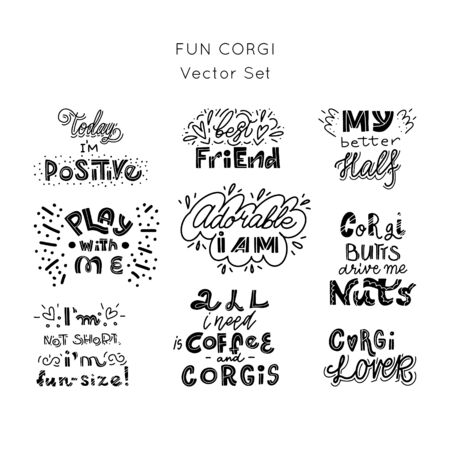Fin Corgi dog vector set of hand lettering. Collection of funny quotes about dogs. Set for package, t-shirts, merch design.