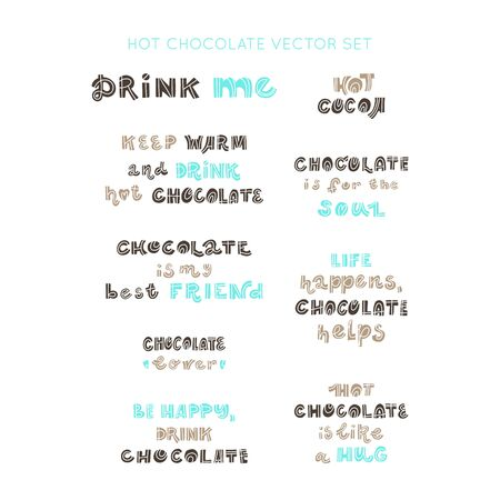 Hot chocolate and cocoa collection of hand drawn vector elements. Lettering quotes collection. Bundle of positive motivation posters.  Vector calligraphy set.