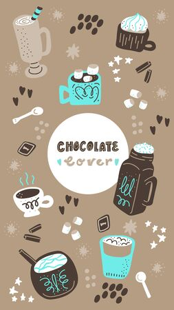Hot chocolate and cocoa collection of hand drawn vector elements. Illustration made in doodle style. Social media photo frame. Template for stories mobile interface, ui, app, web. Vector illustration.