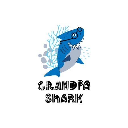 Smiling Sharks Family - Grandpa Shark. T-Shirts, Hoodie, Tank. Vector illustration with text for clothes.  Premade card made in funny doodle style.