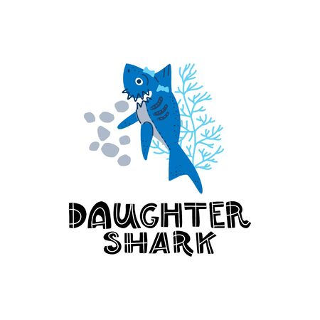 Smiling Sharks Family - Daughter shark. T-Shirts, Hoodie, Tank. Vector illustration with text for clothes.  Premade card made in funny doodle style.