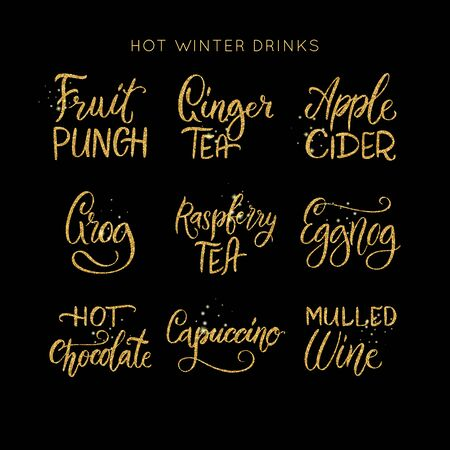 Hot winter drinks collection. Shiny gold glowing glitter vector lettering quotes set. Christmas sparkling star dust.Holiday alcohol cocktail menu glowing illustration.