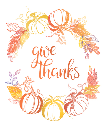 gratitude: Thanksgiving typography.Give thanks - Hand painted lettering with stylized pumpkins and leaves in fall colors perfect for Thanksgiving Day.Thanksgiving design for cards, prints and so much more.