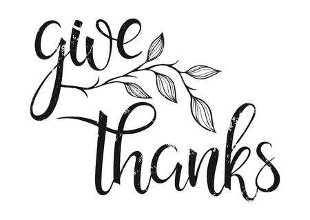 Tipografía de acción de gracias. Dar gracias - Letras pintadas a mano con elementos florales perfectos para el Día de Acción de Gracias. Diseño de Acción de Gracias para tarjetas, impresiones y mucho más.