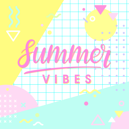 memphis: Hand drawn lettering summer vibes with retro style texture and geometric elements in memphis style.Abstract design card perfect for prints, flyers,banners,invitations,special offer and more.