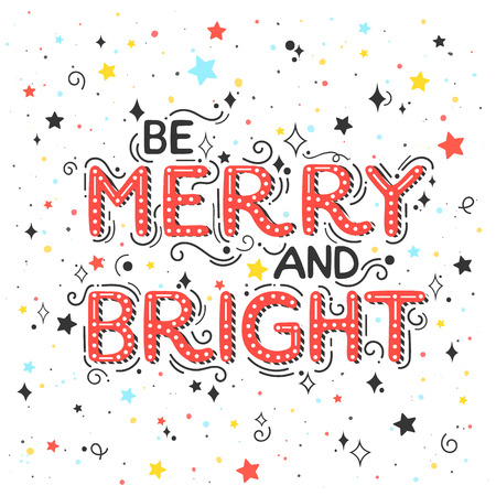Christmas and New Year typography.Be marry and bright holidays greetings with colorful confetti and stars. 일러스트
