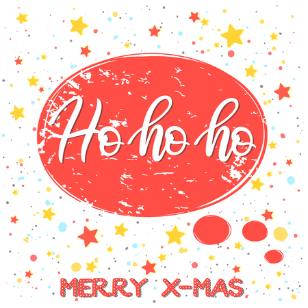 Christmas and New Year typography.Ho ho ho - hand drawn lettering on speech bubble with colorful confett and stars.