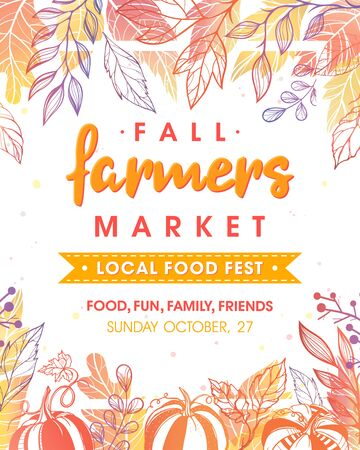 Autumn fermers market banner with leaves and floral elements in fall colors. Local food fest design perfect for prints, flyers, banners, invitations. Fall harvest festival. Vector autumn illustration. Archivio Fotografico - 130039904