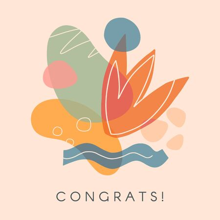Creative universal artistic card - congrats.Modern vector illustration with hand drawn organic shapes and textures.Trendy contemporary design for prints,flyers,banners,brochures,invitations,covers.